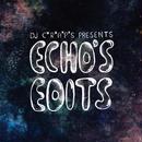 DJ C*R*A*P*S ECHO'S EDITS