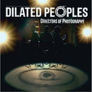 DILATED PEOPLES / Directors Of Photography [2LP]