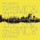 空也MC & TEEZVA / 1MC&1MPC [CD]