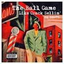 SH BEATS/THE Ball game like lrack sellin'