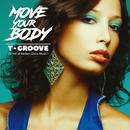 T-GROOVE / MOVE YOUR BODY [2LP]