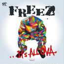 FREEZ / IT'S ALL OVA -Olive Oil Remixes-