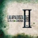 DJ Mu-R VS Conomark - Lalapalooza Series Vol.2 [2MIX CD]