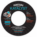 Katalyst / How About Us Feat Steve Spacek [7INCH]