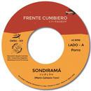 FRENTE CUMBIERO - SONDIRAMÁ / CREMA MENTAL [7INCH]