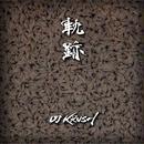 DJ KRUSH - 軌跡 [2CD] 【限定盤】