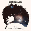 KOYANMUSIC / Virgin Galaxy ver 0.0 [MIX CD]