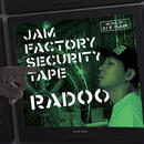 RADOO/JAM FACTORY SECURITY TAPE