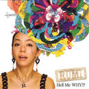 RUMI - HELL ME WHY?? [CD]