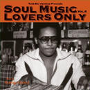 Soul Music Lovers Only vol.6 (ブックレット無) / Rockedge&beetnick [MIX CD]