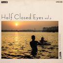 WATT / Half Closed Eyes Vol.2 [MIX CD]