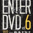 ENTER DVD VOL.6 [DVD]