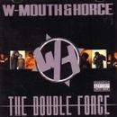 W-MOUTH & HORCE / DOUBLE HORCE [CD]