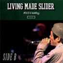 MOL53 & kiddblazz - SIDE B -LIVING MADE SLIDER-