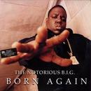 NOTORIOUS B.I.G. / BORN AGAIN [2LP]
