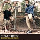BUDAMUNK & JOE STYLES - FROM LA TO TOKYO [CD]