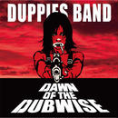 DUPPIES BAND / DAWN OF THE DUBWISE [CD]