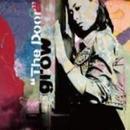 GROW / The Door [CD]