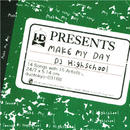 DJ HIGHSCHOOL/MAKE MY DAY