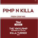 12月上旬 - Mr.Itagaki a.k.a. Ita-cho & KILLA TURNER / B.D. - PIMP&KILLA 2 [MIX CD]