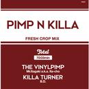 Mr.Itagaki a.k.a. Ita-cho & KILLA TURNER / B.D. - PIMP&KILLA 2 [MIX CD]