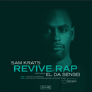 7月下旬 - SAM KRATS / REVIVE RAP [7INCH]
