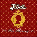 J Dilla / The Shining [2LP]