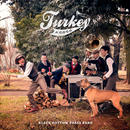 Black Bottom Brass Band / Turkey A Go Go [CD]