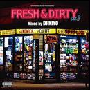 DJ KIYO / FRESH&DIRTY VOL.3 [MIX CD]