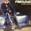FABOLOUS  / STREET DREAMS [2LP]