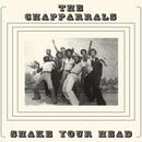 Chapparrals / Shale Your Head [LP]
