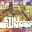 DJ HAMAYA/STILL RUNNIN' [MIX CD]