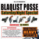 BLAQLIST POSSE - SATURDAY NIGHT SPECIAL(+DINARY DELTA FORCE / BLAHRMY LIVE) [2CD]