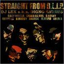 DJ LEX a.k.a. DIGNO SAURUS / STRAIGHT FROM D.L.I.P. [MIX CD]