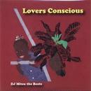 DJ Mitsu The Beats / Lovers Conscious [MIX CD}