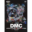 DMC JAPAN DJ CHAMPIONSHIP 2017 FINAL [2DVD]