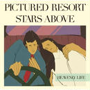 PICTURED RESORT / Stars Above [7INCH]
