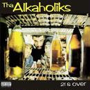 ALKAHOLIKS / 21 & OVER  [LP]