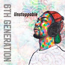 6th Generation / Unstoppable [CD]