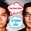 GATTSUKIMAN x CARREC / PAST, NOW, FUTURE [CD]