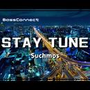 STAY TUNE /Suchmos かんたんベースアレンジ楽譜