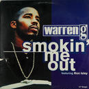 Warren G - Smokin' Me Out
