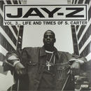 Jay-Z - Vol.3 Life And Times Of S.Carter