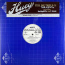 Huey - Tell Me This (G-5)(Remix)