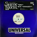 "Sheek Louch - OK (C/W ""Crazzy"" )"