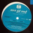 3LW - Neva Get Enuf