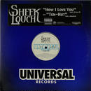Sheek Louch - How I Love You