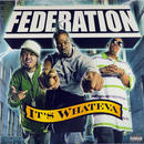 Federation - It's Whateva