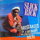 Slick Rick - Mistakes Of A Woman In Love With Other Men