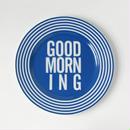 GOOD MORNING DISH PLATE